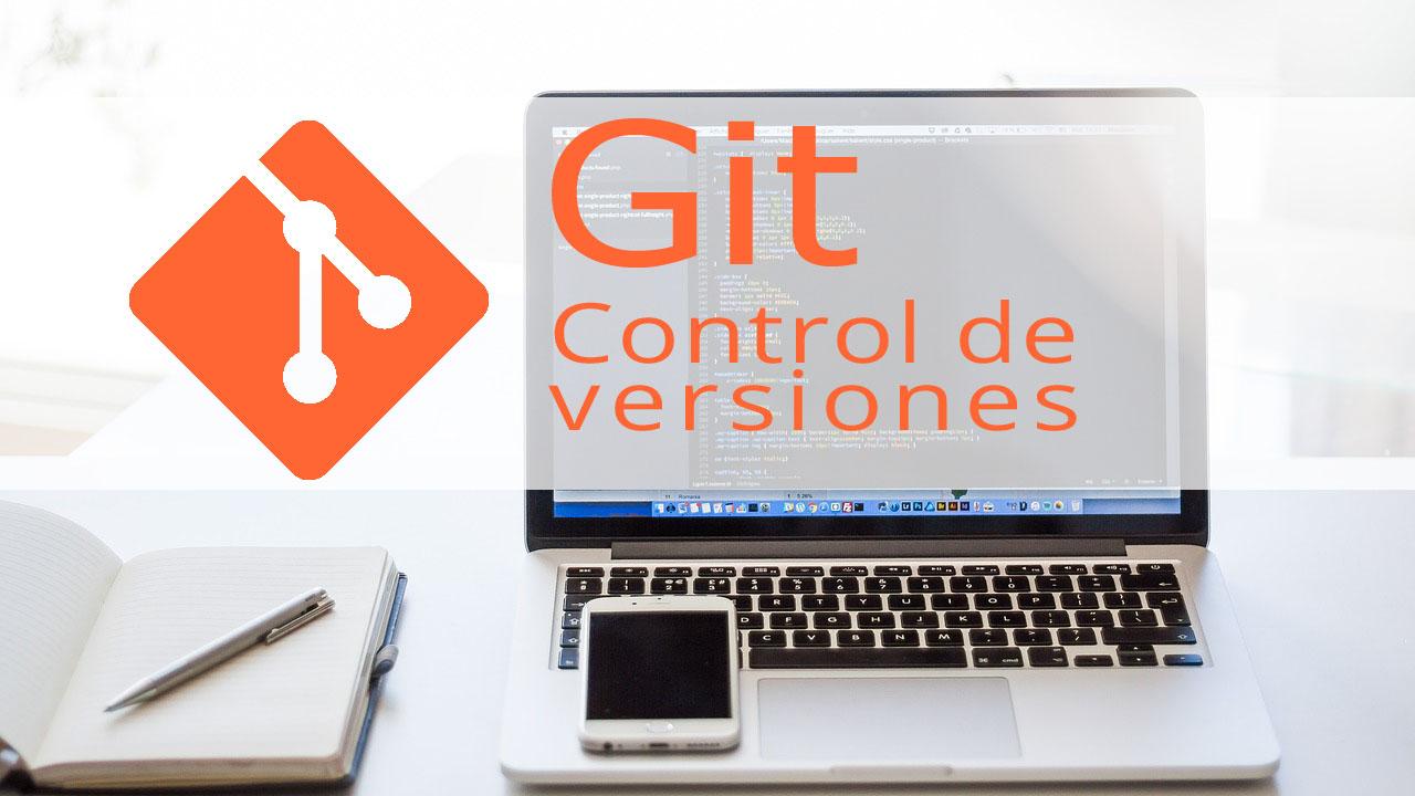 Git, control de versiones