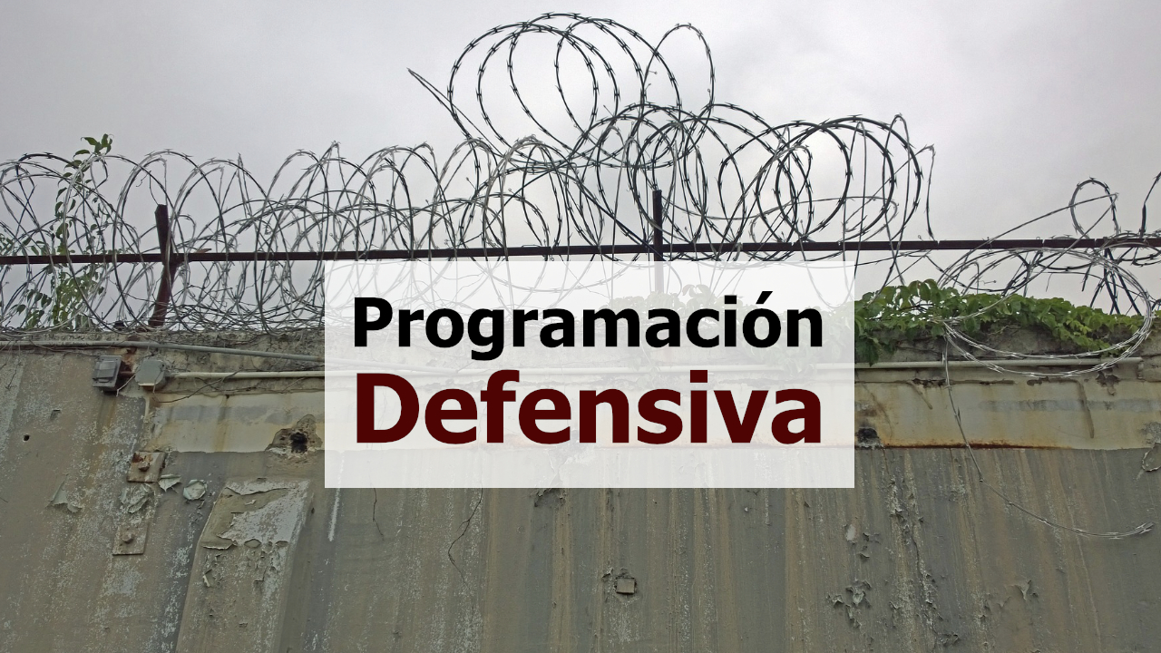 Programación defensiva