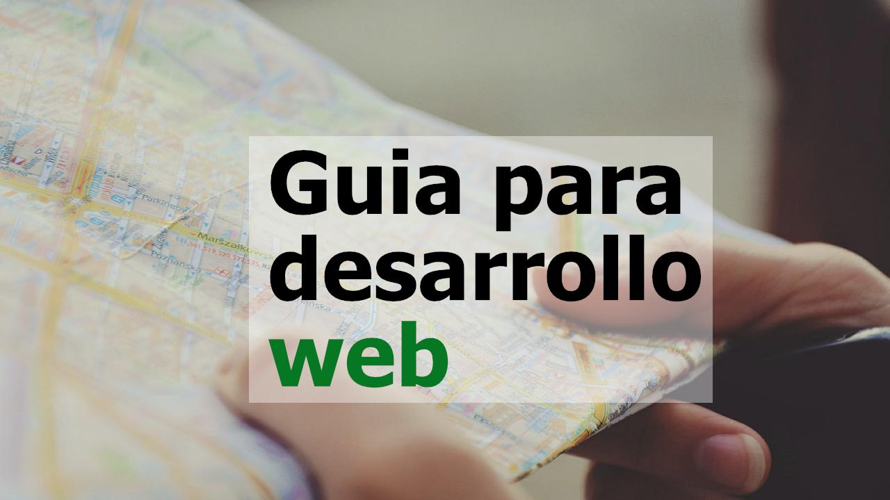 Guia desarrollo web
