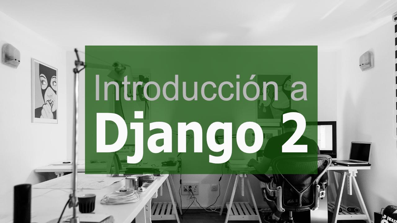 introduccion a django2